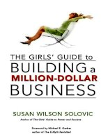 THE GIRLS' GUIDE TO BUILDING A MILLION-DOLLAR BUSINESS docx