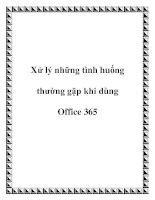 Xử lý những tình huống thường gặp khi dùng Office 365 pot
