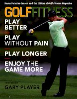 GOLF FITNESS Play Better, Play without Pain, Play Longer, and Enjoy the Game More docx