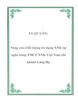 LUẬN VĂN: Nâng cao chất lượng tín dụng XNK tại ngân hàng TMCP XNK Việt Nam chi nhánh Láng Hạ ppt