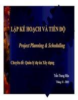 LẬP KẾ HOẠCH VÀ TIẾN ĐỘ - Chuyên đề: Quản lý dự án Xây dựng ppt