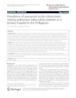 Prevalence of presumed ocular tuberculosis among pulmonary tuberculosis patients in a tertiary hospital in the Philippines pdf