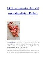 10 lý do bạn nên chơi với con thật nhiều - Phần 1 ppt