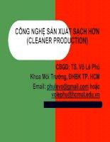CÔNG NGHỆ SẢN XUẤT SẠCH HƠN (CLEANER PRODUCTION) - CHƯƠNG 4 ĐÁNH GIÁ VÒNG ĐỜI SẢN PHẨM & CƠ CHẾ PHÁT TRIỂN SẠCH (CDM) pdf