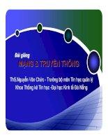 BÀI GIẢNG MẠNG & TRUYỀN THÔNG (ThS.Nguyễn Văn Chức) - Chương 2. Các thiết bị kết nối mạng thông dụng pdf