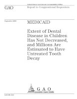 Extent of Dental Disease in Children Has Not Decreased, and Millions Are Estimated to Have Untreated Tooth Decay pptx