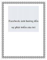 Facebook ảnh hưởng đến sự phát triển của trẻ pdf