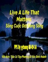 Song Cuoc Doi Dang Song pptx