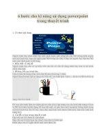 6 Bước cho kĩ năng sử dụng powerpoint trong thuyết trình doc
