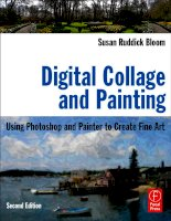 Digital Collage and Painting: Using Photoshop and Painter to Create Fine Art  part 1