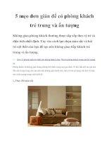 5 mẹo đơn giản để có phòng khách trẻ trung và ấn tượng pptx