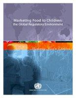 Marketing Food to Children: the Global Regulatory Environment doc