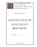 Tuyển tập 25 đề thi vật lý năm 2013 pdf