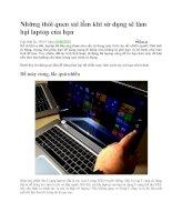Những thói quen sai lầm khi sử dụng sẽ làm hại laptop của bạn ppt