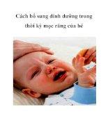 Cách bổ sung dinh dưỡng trong thời kỳ mọc răng của bé pdf