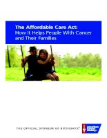 THE AFFORDABLE CARE ACT: HOW IT HELPS PEOPLE WITH CANCER AND THEIR FAMILIES doc