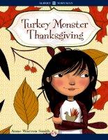 Turkey Monster Thanksgiving by Anne Warren Smith ppt