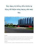 Xây dựng hệ thống điều khỉên tự động tiết kiệm năng lượng nhà máy bia ppt
