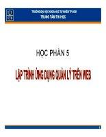 PHẦN 5: LẬP TRÌNH ỨNG DỤNG QUẢN LÝ TRÊN WEB: KẾT HỢP PHP và MYSQL - TRƯỜNG ĐẠI HỌC KHOA HỌC TỰ NHIÊN TP.HCM pptx