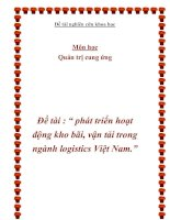 """Đề tài nghiên cứu khoa học - Đề tài : """" phát triển hoạt động kho bãi, vận tải trong ngành logistics Việt Nam."""" pot"""