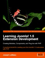 Learning Joomla! 1.5 Extension Development: Creating Modules, Components, and Plugins with PHP docx