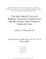 The Dark Side of Universal  Banking: Financial Conglomerates  and the Origins of the Subprime  Financial Crisis