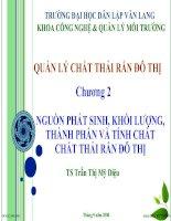 QUẢN LÝ CHẤT THẢI RẮN ĐÔ THỊ - Chương 2 Nguồn phát sinh, khối lượng, thành phần và tính chất chất thải rắn đô thị pptx