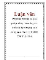Luận văn: Phương hướng và giải pháp nâng cao công tác quản lý lực lượng bán hàng của công ty TNHH TM Việt Phú pdf