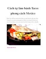 Cách tự làm bánh Tacos phong cách Mexico docx