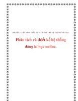 Tiểu luận: Phân tích và thiết kế hệ thống đăng kí học online. ppt