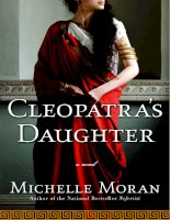 Cleopatra''s Daughter by Michelle Moran doc