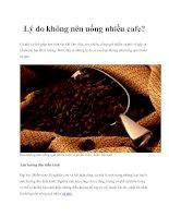 Lý do không nên uống nhiều cafe? potx