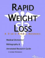 RAPID WEIGHT LOSS A MEDICAL DICTIONARY, BIBLIOGRAPHY, AND ANNOTATED RESEARCH GUIDE TO INTERNET REFERENCES ppt