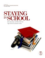 STAYING IN SCHOOL: Arts Education and New York City High School Graduation Rates pot