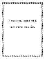Hồng Kông, không chỉ là thiên đường mua sắm. doc