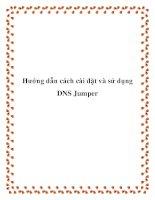 Hướng dẫn cách cài đặt và sử dụng DNS Jumper pptx