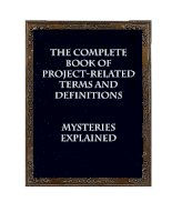 The Complete Book of Project - Related Terms and Definitions - Mysteries Explained