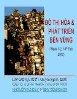 ĐÔ THỊ HÓA & PHÁT TRIỂN BỀN VỮNG (Week 1-2, 14th Feb 2012) ppt