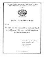 Khóa luận tốt nghiệp :Kế toán chi phí sản xuất và tính giá thành sản phẩm tại nhà máy chế biến thức ăn gia súc Hưng Long
