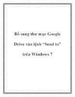 """Bổ sung thư mục Google Drive vào lệnh """"Send to"""" trên Windows 7 potx"""