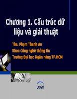 Bài giảng Cấu trúc dữ liệu và giải thuật: Chương 1 - ThS. Phạm Thanh An