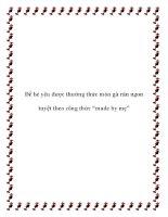 """Để bé yêu được thưởng thức món gà rán ngon tuyệt theo công thức """"made by mẹ"""" pdf"""