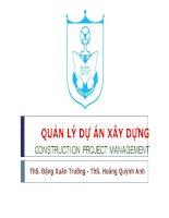 Bài giảng Quản lý dự án xây dựng: Chương 2 - ThS. Đặng Xuân Trường - ThS. Hoàng Quỳnh Anh
