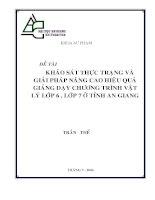 Khảo sát thực trạng và giải pháp nâng cao hiệu quả giảng dạy chương trình vật lý lớp 6, 7 ở tỉnh an giang