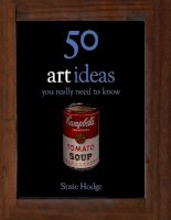50 Art Ideas You Really Need to Know - Susie Hodge