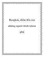Bangkok, điểm đến của những người thích khám phá pptx