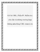 Gỡ bỏ URL, Phần IV: Kiểm tra yêu cầu và những trường hợp không nên dùng URL remove to pot