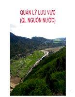 Quản lý lưu vực - Giới thiệu, khái niệm (bài 1) Giới thiệu các khái niệm, giới thiệu về tài nguyên nước