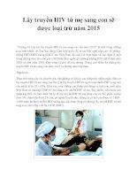 Lây truyền HIV từ mẹ sang con sẽ được loại trừ năm 2015 pptx