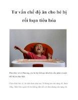 Tư vấn chế độ ăn cho bé bị rối loạn tiêu hóa ppt